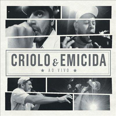 Criolo e Emicida ao Vivo (2013)