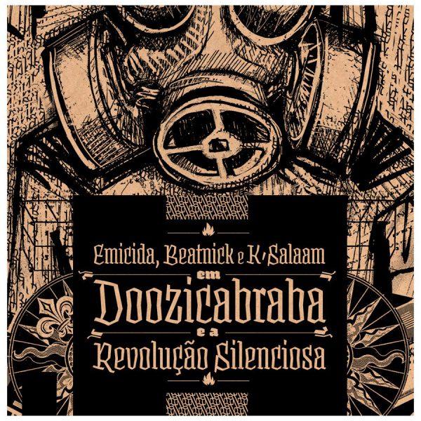 Doozicabraba e a Revolução Silenciosa (2011)