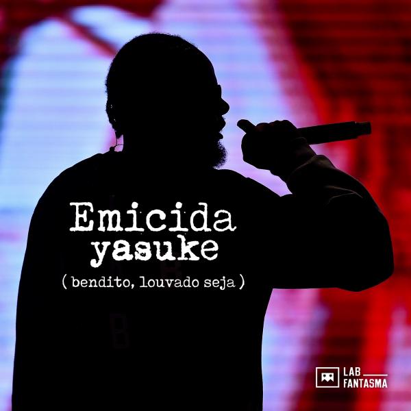 Yasuke (Bendito, Louvado Seja) – 2017